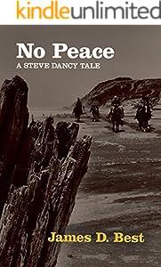 No Peace (Steve Dancy Tales Book 7)