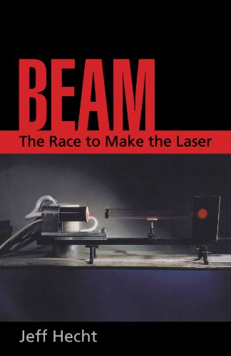 Beam: The Race to Make the Laser