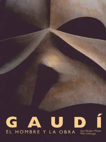 Descargar Libro Gaudi. El Hombre Y La Obra Joan Bergos Masso