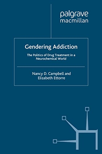 Download Gendering Addiction: The Politics of Drug Treatment in a Neurochemical World Pdf