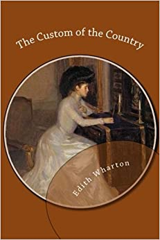 Book The Custom of the Country by Edith Wharton (2013-01-16)