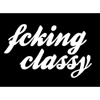 Amazon Com Keen Fcking Classy Jdm Decal Vinyl Stickercars Trucks