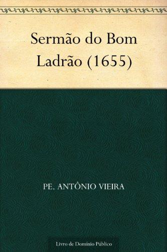 Sermão do Bom Ladrão (1655)