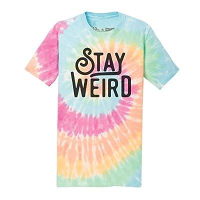 WUE Stay Weird Adult Tie Dye T-Shirt