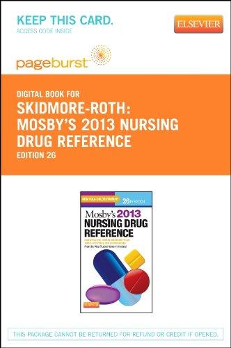 Mosby's 2013 Nursing Drug Reference - Elsevier eBook on VitalSource (Retail Access Card), 26e (SKIDMORE NURSING DRUG REF