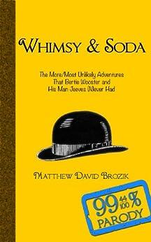 Whimsy & Soda by [Brozik, Matthew David]