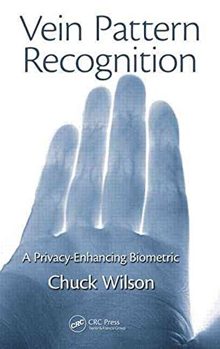 [Vein Pattern Recognition] (By: Chuck Wilson) [published: March, 2010]