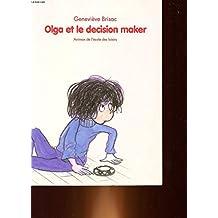 Olga et le decision maker