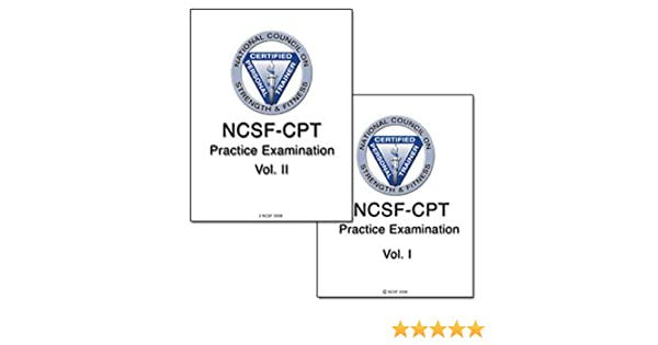 NCSF Personal Trainer Practice Exams: National Council on Strength ...