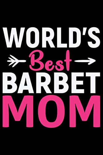 World's Best Barbet Mom: Cool Barbet Dog Journal Notebook - Barbet Puppy Lover Gifts – Funny Barbet Dog Notebook - Barbet Owner Gifts – Barbet Dad & Mom Gifts. 6 x 9 in 120 pages 1