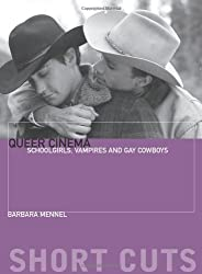 Queer Cinema: Schoolgirls, Vampires, and Gay Cowboys (Short Cuts)