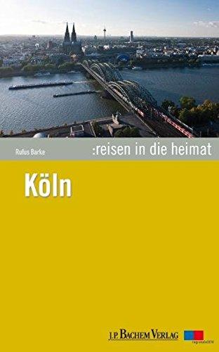 Reisen in die Heimat 04: Köln
