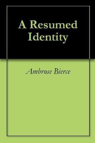 Amazon.com: A Resumed Identity eBook: Ambrose Bierce: Kindle Store
