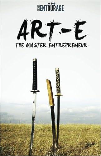 Secret Entourage Review >> Art Of Entrepreneurship The Master Entrepreneur Secret