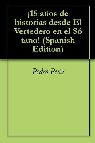Descargar Libro ¡15 Años De Historias Desde El Vertedero En El Sótano! Pedro Peña