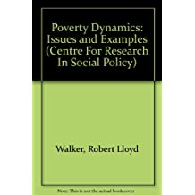 Poverty Dynamics: Issues and Examples