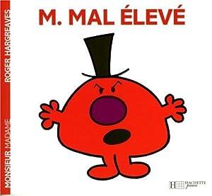 "Afficher ""Monsieur Madame n° 47 M. Mal Elevé"""