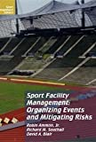img - for Sport Facility Management: Organizing Events and Mitigating Risks (Sport Management Library) book / textbook / text book