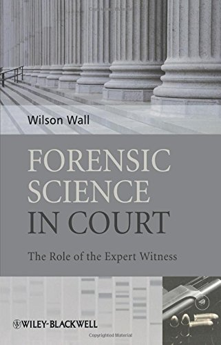 Forensic Science in Court: The Role of the Expert Witness