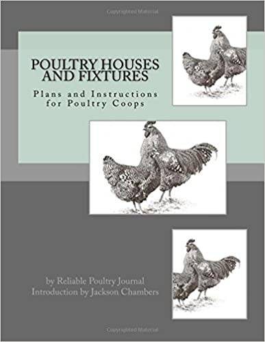 Book Poultry Houses and Fixtures: Plans and Instructions for Poultry Coops
