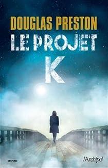 Le projet K par Preston