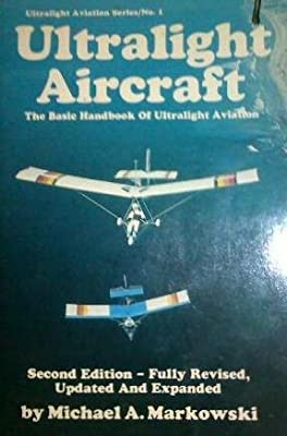 ULTRALIGHT AIRCRAFT. [Ultralight Aviation Series/No. 1]