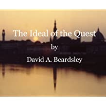 The Ideal of the Quest (The Ideal of...)