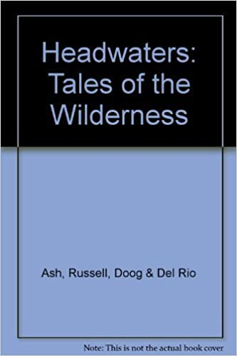 Headwaters: Tales of the Wilderness