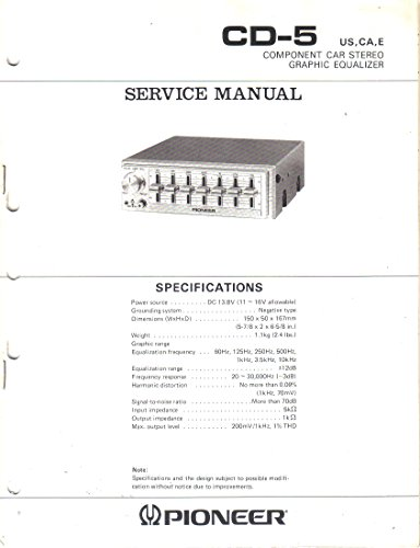 (Service Manual, Parts List, Schematic Wiring Diagram for Pioneer CD-5 Component Car Stereo Graphic)