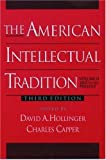 img - for The American Intellectual Tradition: 1865 to the Present v.2: A Sourcebook: 1865 to the Present Vol 2 by David A. Hollinger (2001-01-01) book / textbook / text book