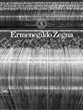 img - for Ermenegildo Zegna: An Enduring Passion for Fabrics, Innovation, Quality, and Style book / textbook / text book