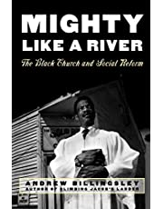 Mighty Like a River: The Black Church and Social Reform