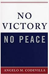 No Victory, No Peace (Claremont Institute Series on Statesmanship and Political Philosophy) Paperback