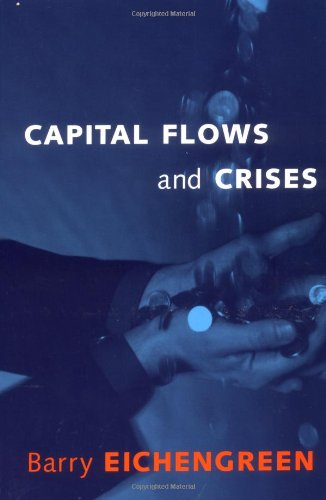 Capital Flows and Crises (The MIT Press)