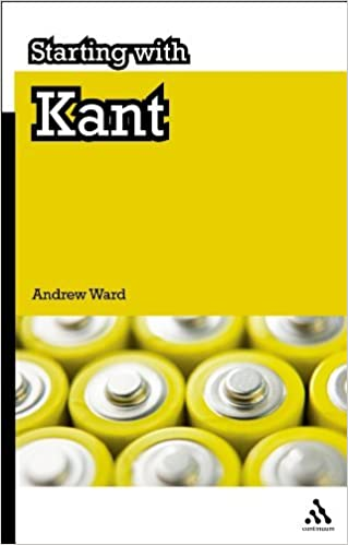 Book Starting with Kant by Andrew Ward (2012-07-05)