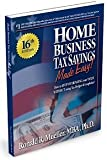 2016 Home Business Tax Savings MADE EASY! 16th Edition