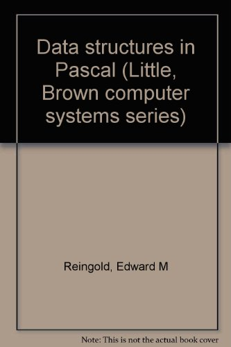 Data structures in Pascal (Little, Brown computer systems series)