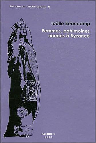 En ligne téléchargement Femmes, patrimoines, normes à Byzance epub pdf
