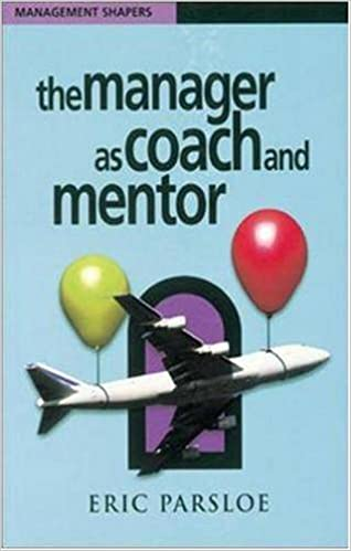 Book The Manager as Coach and Mentor (Management Shapers)