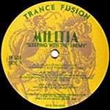 Militia - Sleeping With The Enemy - Trance Fusion - TF 501