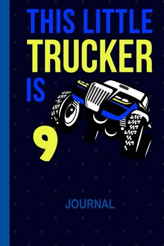 - This Little Trucker is 9: Cool Draw & Write Doodle Book Secret Diary 9th Birthday Boys: Wide Ruled Lined Paper Travel Journaling: 6 x 9 inch Notepaper ... Note Book for 9 Year Old BDay Kids, 100 Pages