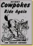 img - for Cowpokes Ride Again book / textbook / text book
