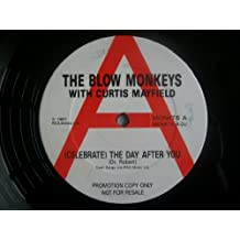 The Blow Monkeys With Curtis Mayfield / (Celebrate) The Day After You