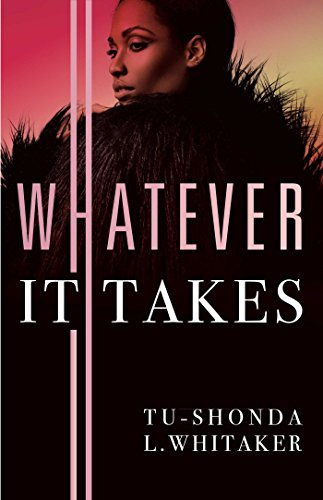 Whatever It Takes by [Whitaker, Tu-Shonda L.]