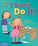 [(I Didn't Do It! )] [Author: Sue Graves] [Sep-2013]