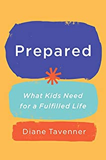 Book Cover: Prepared: What Kids Need for a Fulfilled Life