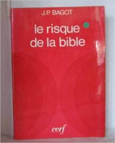 En ligne téléchargement gratuit Le risque de la bible pdf, epub ebook