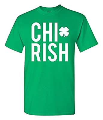 Chirish St. Patrick's Day Chicago Chi-rish Funny T-Shirt