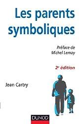 Les parents symboliques - 2e édition