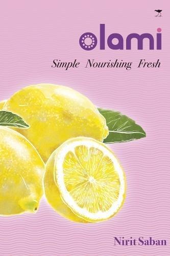 OLAMI: Simple Nourishing Fresh by Nirit Saban